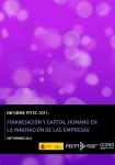 Informe PITEC 2011: Financiación y capital humano en la innovación de las empresas