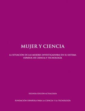Women and Science. The Situation of Female Researchers in the Spanish Science and Technology System
