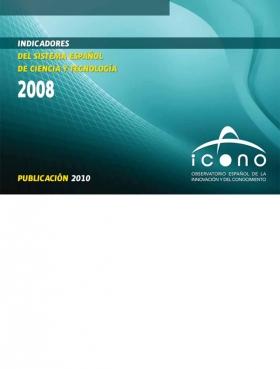 Indicadores del Sistema Español de Ciencia y Tecnología 2008