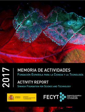FECYT Activity Report 2017